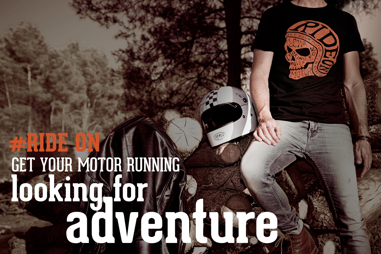 Camiseta motera Ride On! Looking for adventure...